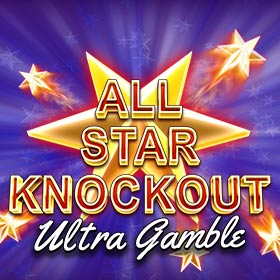 All Star Knockout: Ultra Gamble