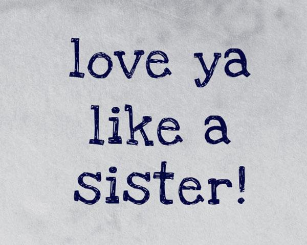 handgeschreven-font-love-ya-like-a-sister