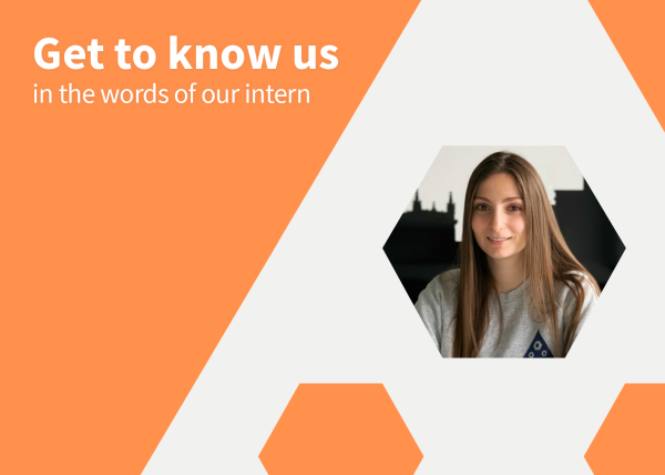 Get to know us in the words of our intern