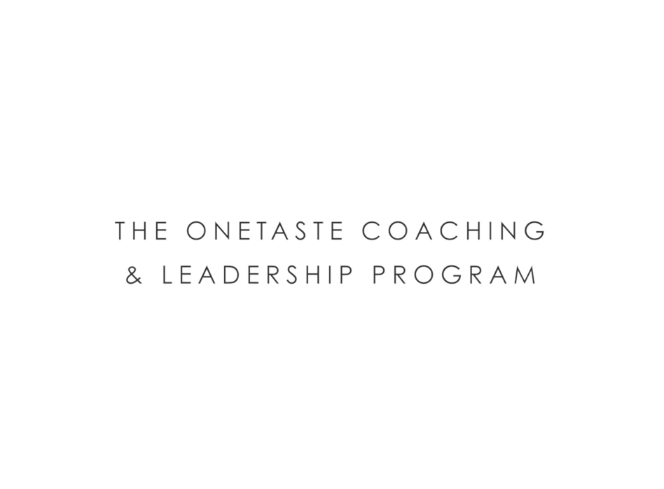 onetaste coaching and leadership program