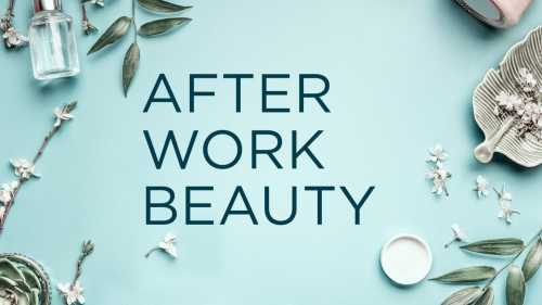 After work beauty - skønhedsevents