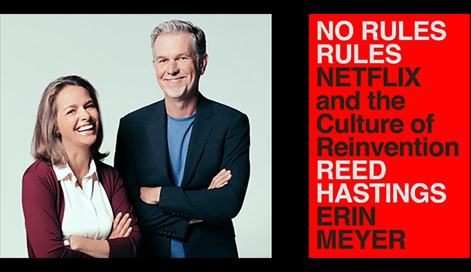 About Netflix - 'No Rules Rules' explores how Netflix reinvented work culture - and itself