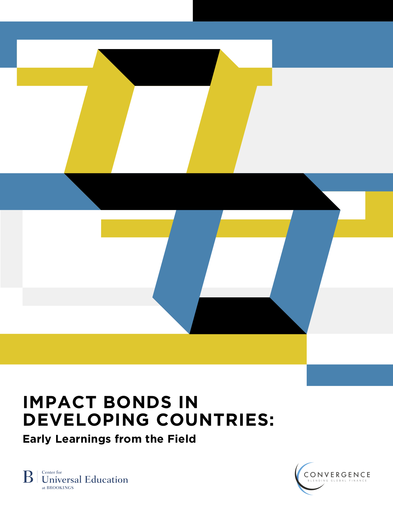 Impact Bonds in Developing Countries: Early Learnings from the Field