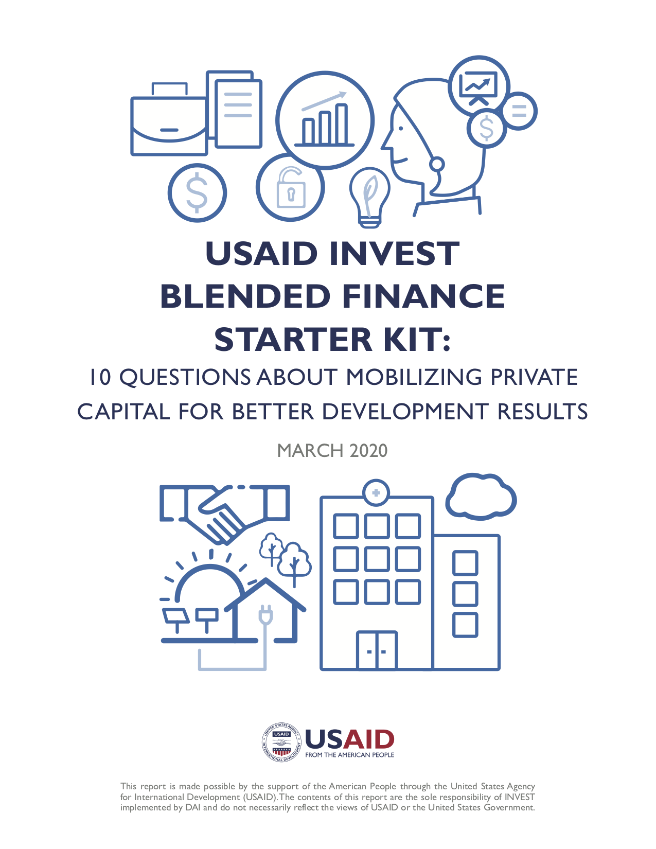 USAID INVEST Blended Finance Starter Kit: 10 Questions for Mobilizing Private Capital for Better Development Results