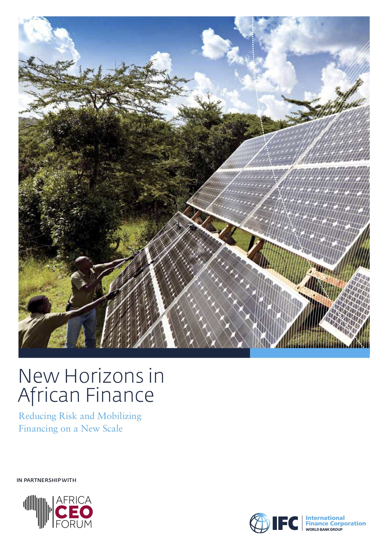New Horizons in African Finance: Reducing Risk and Mobilizing Financing on New Scale