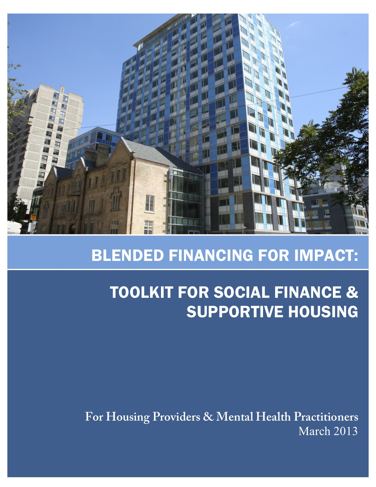 Blended Finance for Impact: Toolkit for Social Finance & Supportive Housing