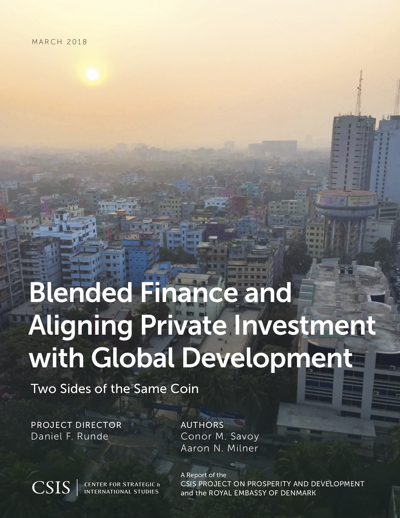 Blended Finance and Aligning Private Investment with Global Development: Two Sides of the Same Coin