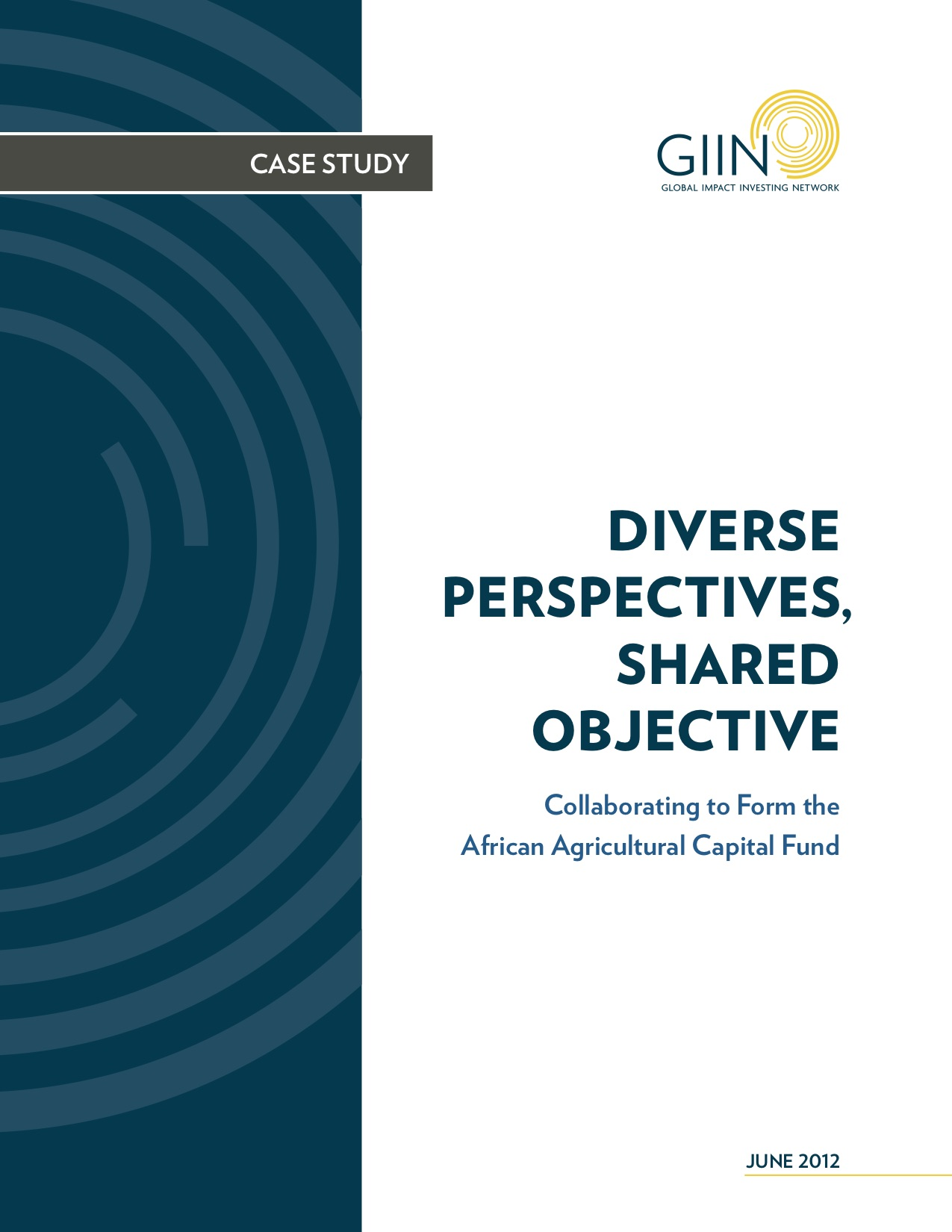 Diverse Perspectives, Shared Objective - Collaborating to Form the African Agricultural Capital Fund
