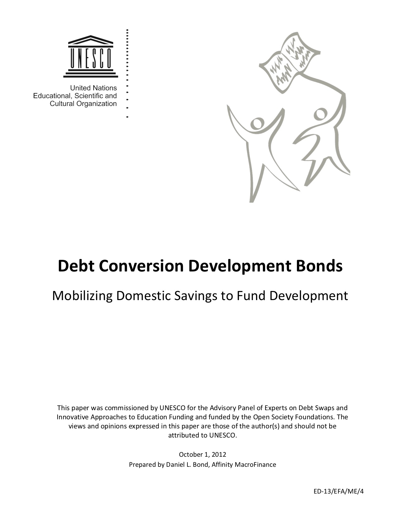 Debt Conversion Development Bonds: Mobilizing Domestic Savings to Fund Development