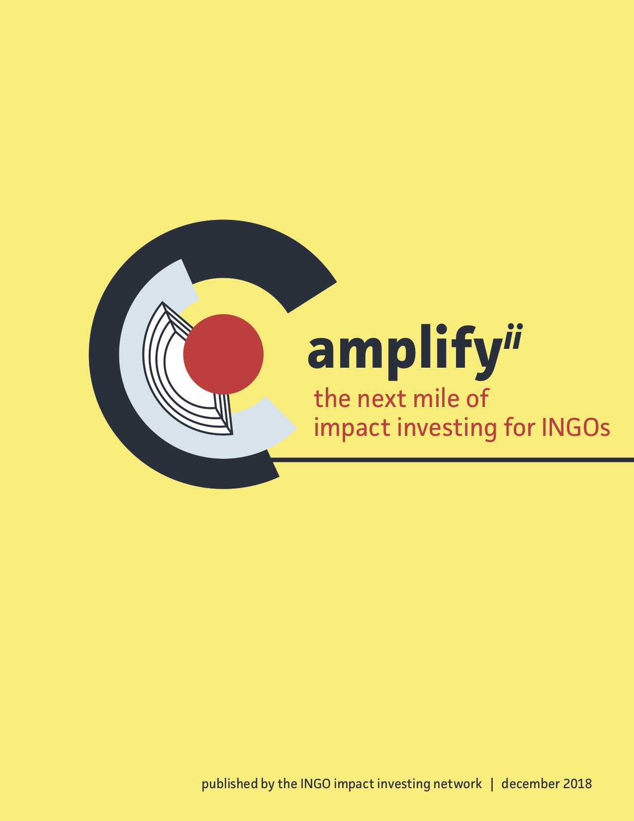 Amplify Impact Investing 2: The Next Mile of Impact Investing for INGOs