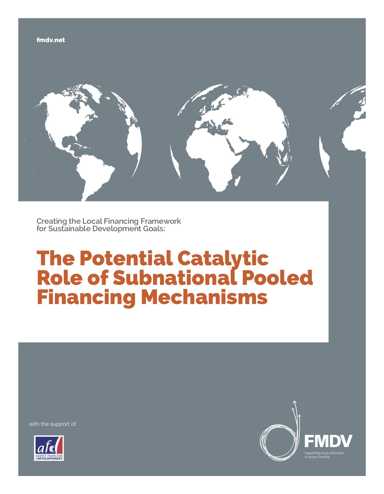 Creating the Local Financing Framework for Sustainable Development Goals: The Potential Catalytic Role of Subnational Pooled Financing Mechanisms