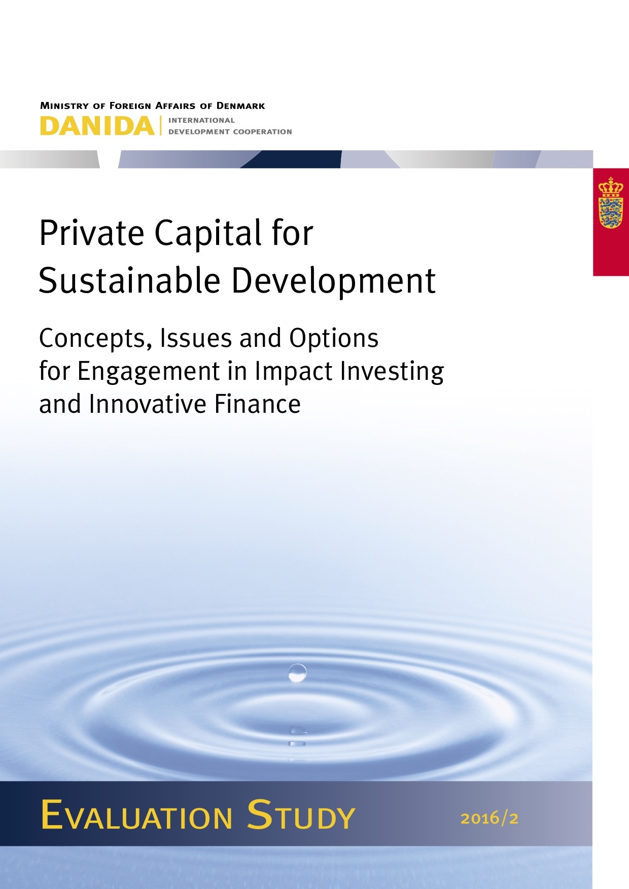 Private Capital for Sustainable Development: Concepts, Issues and Options for Engagement in Impact Investing and Innovative Finance