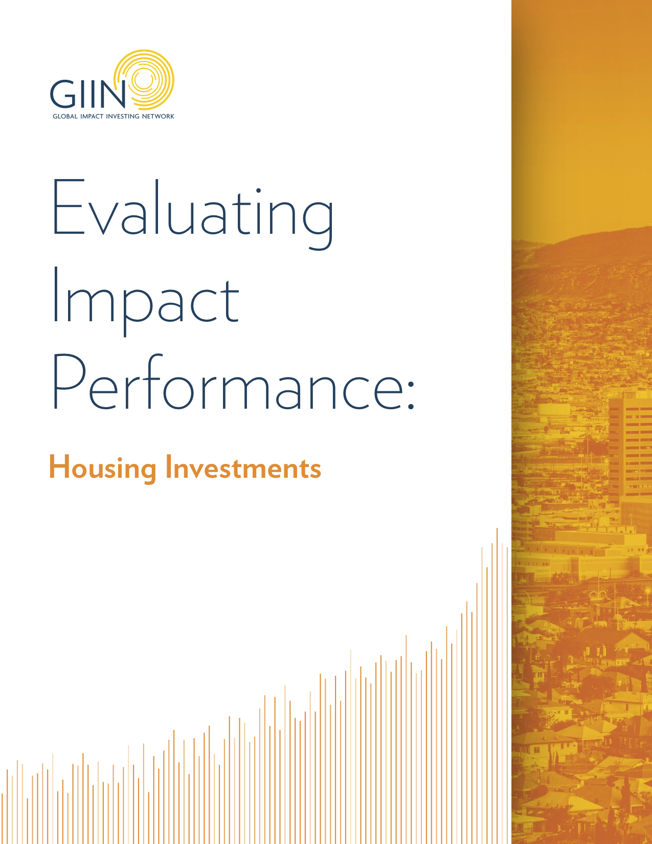 Evaluating Impact Performance: Housing Investments