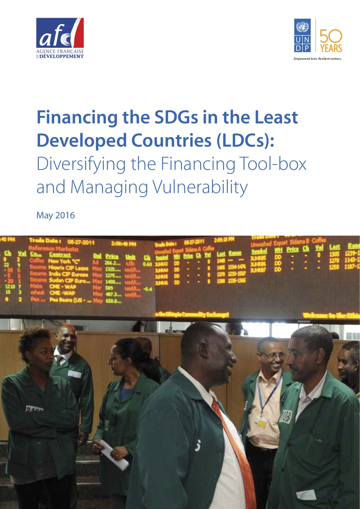 Financing the SDGs in the Least Developed Countries (LDCs): Diversifying the Financing Tool-box and Managing Vulnerability