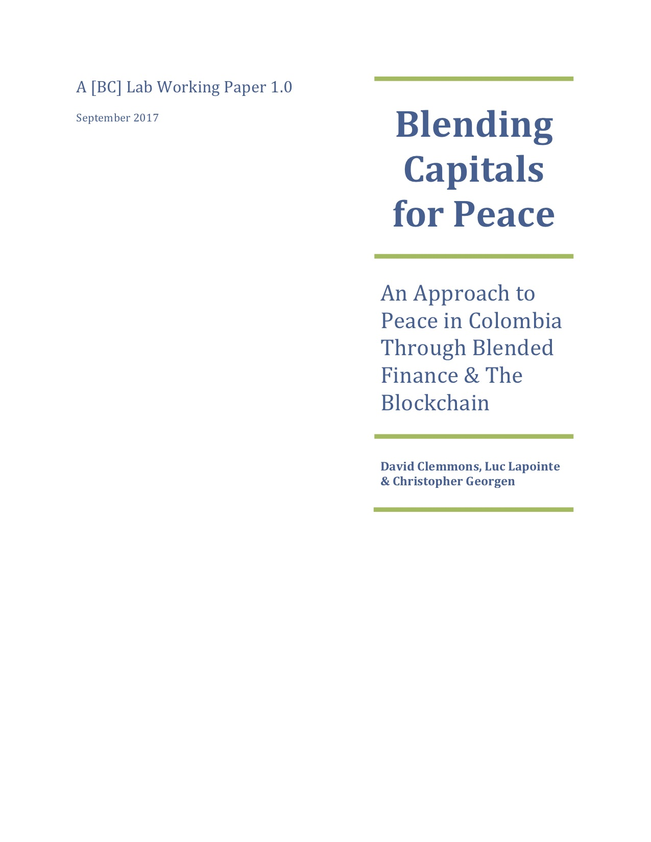 Blending Capitals for Peace: An Approach to Peace in Colombia Through Blended Finance & The Blockchain