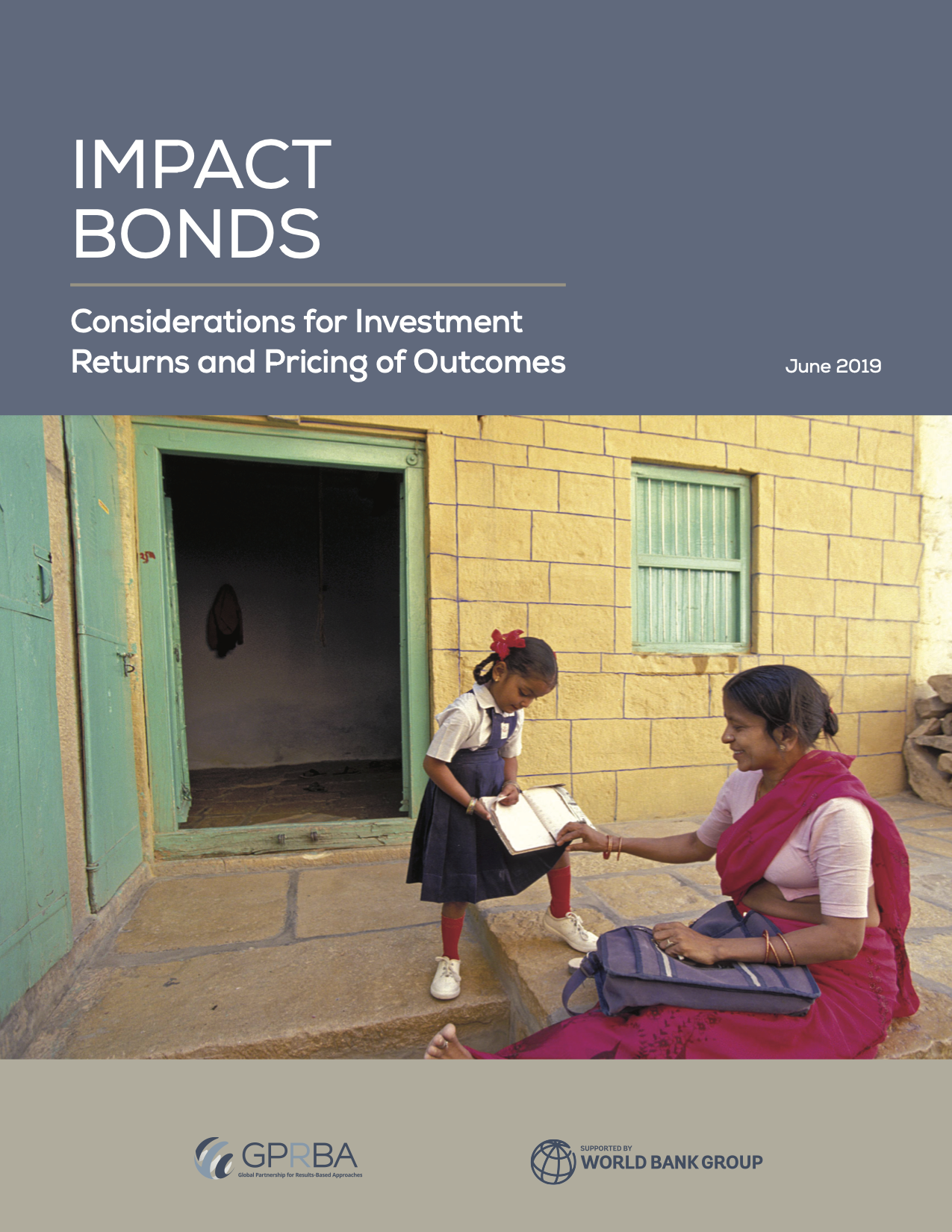 Impact Bonds: Considerations for Investment Returns and Pricing of Outcomes