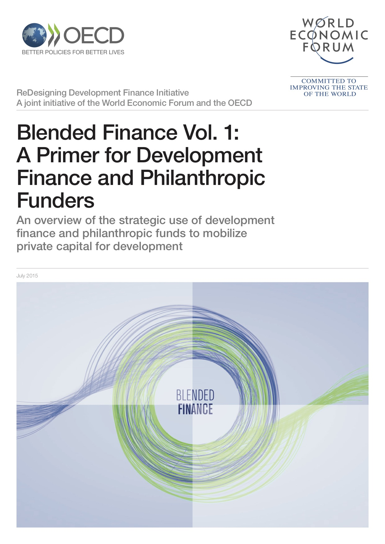 Blended Finance Vol. 1: A Primer for Development Finance and Philanthropic Funders