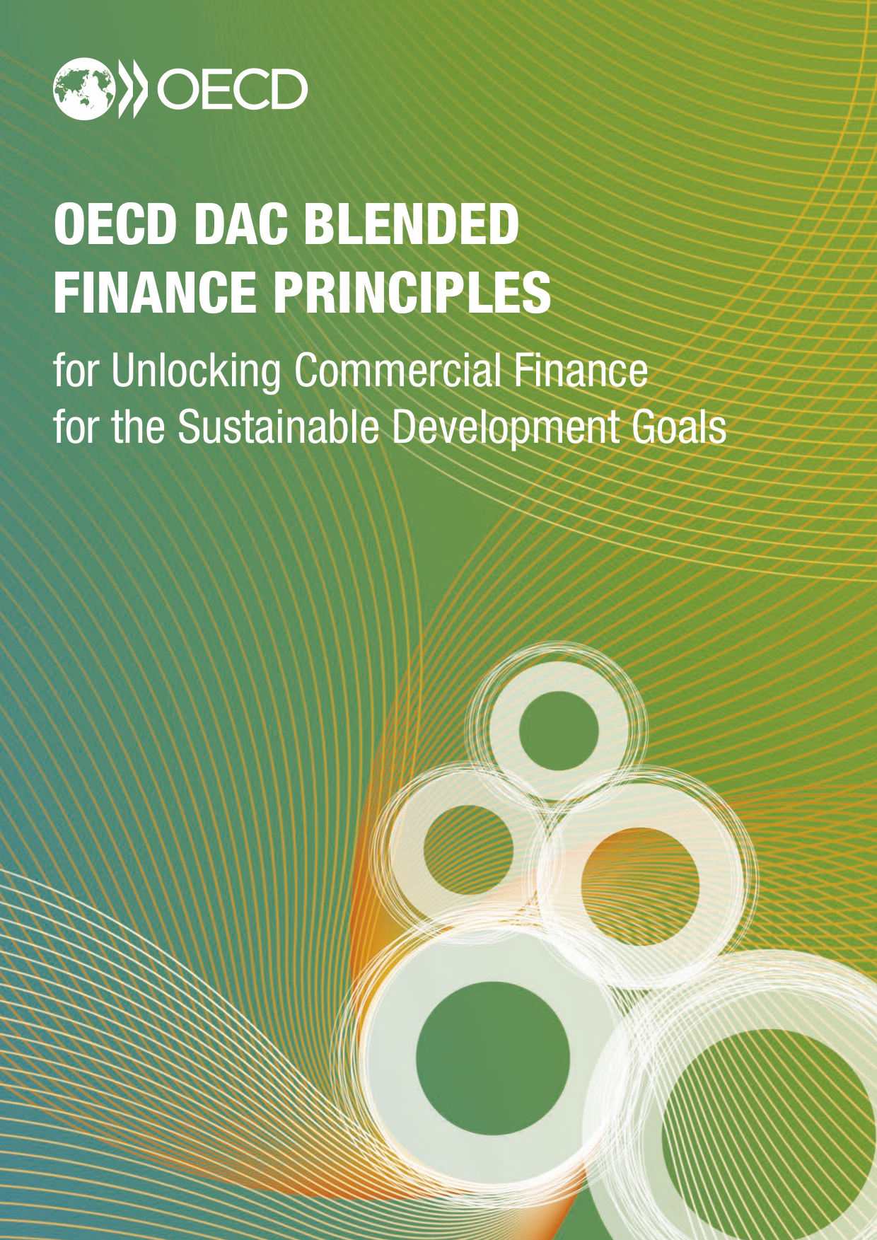 OECD DAC Blended Finance Principles for Unlocking Commercial Finance for the Sustainable Development Goals