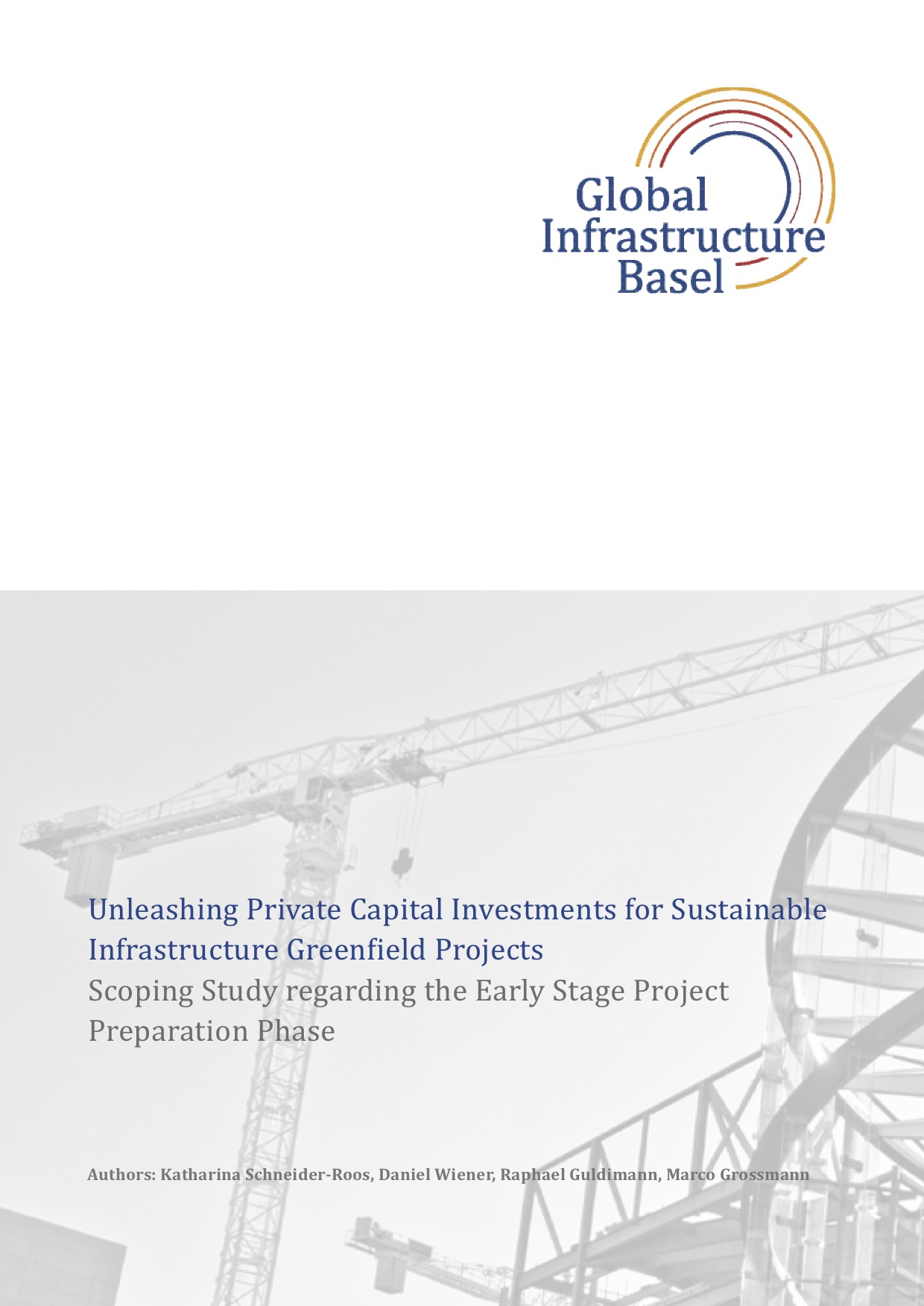Unleashing Private Capital Investments for Sustainable Infrastructure Greenfield Projects
