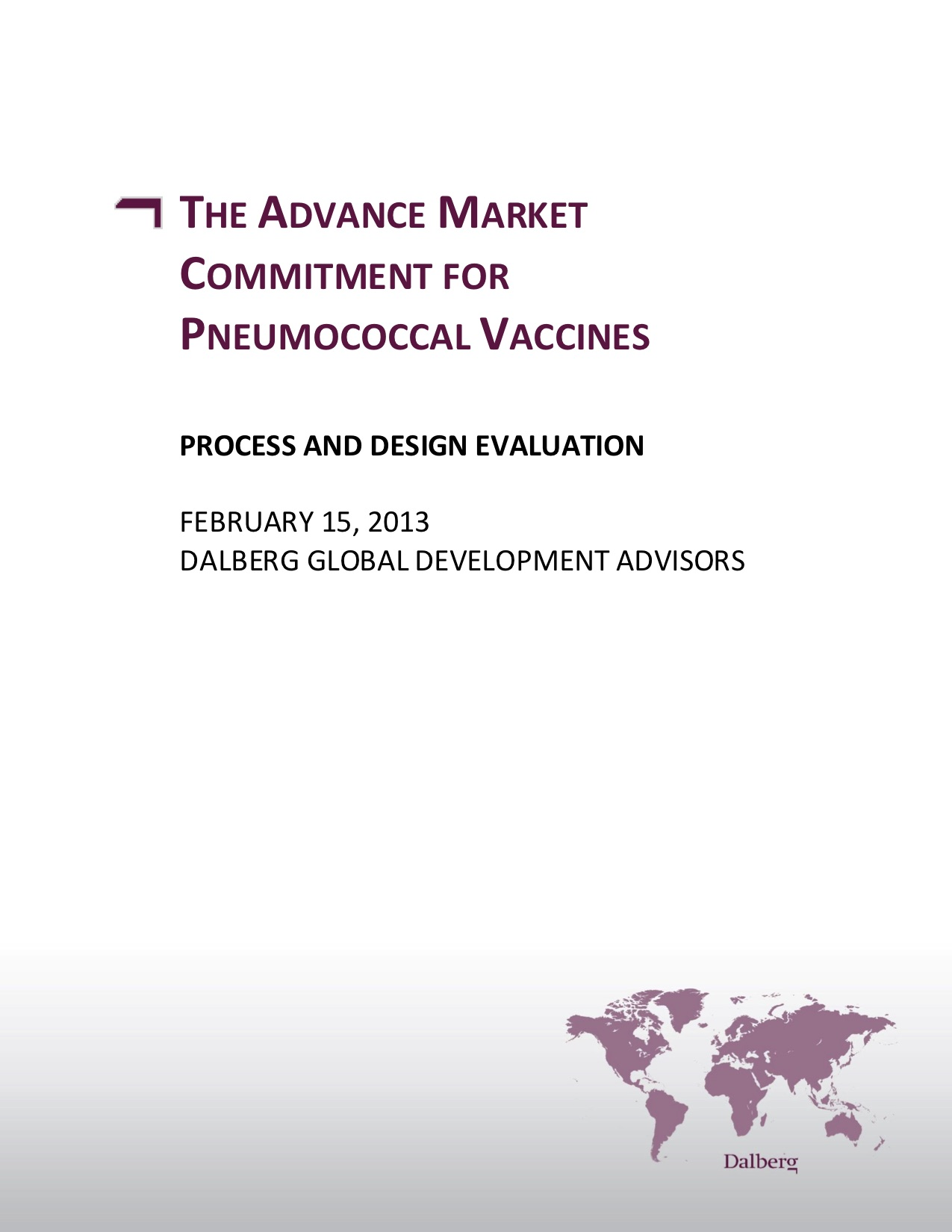 The Advance Market Commitment for Pneumococcal Vaccines: Process and Design Evaluation