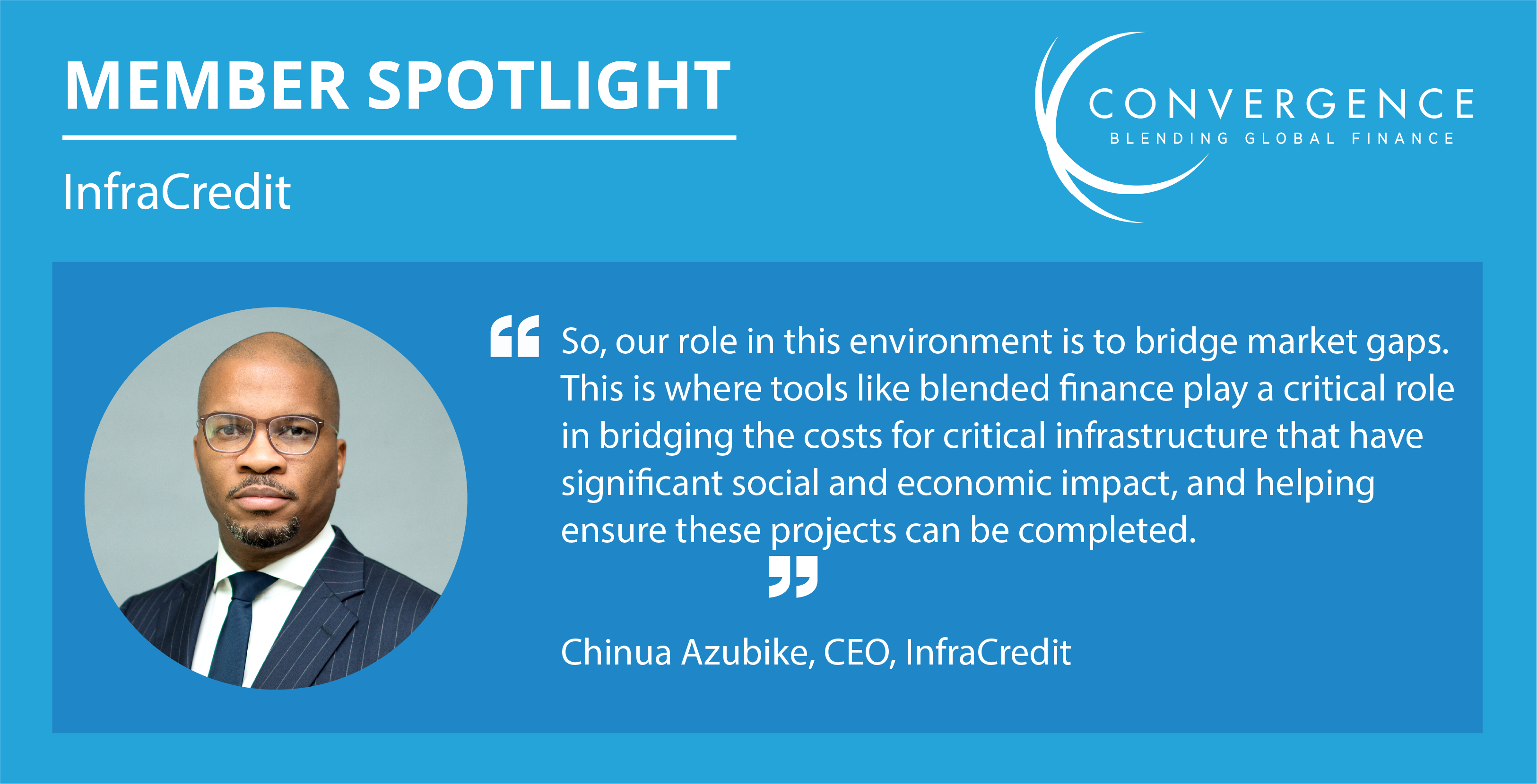 Member spotlight with Chinua Azubike of InfraCredit