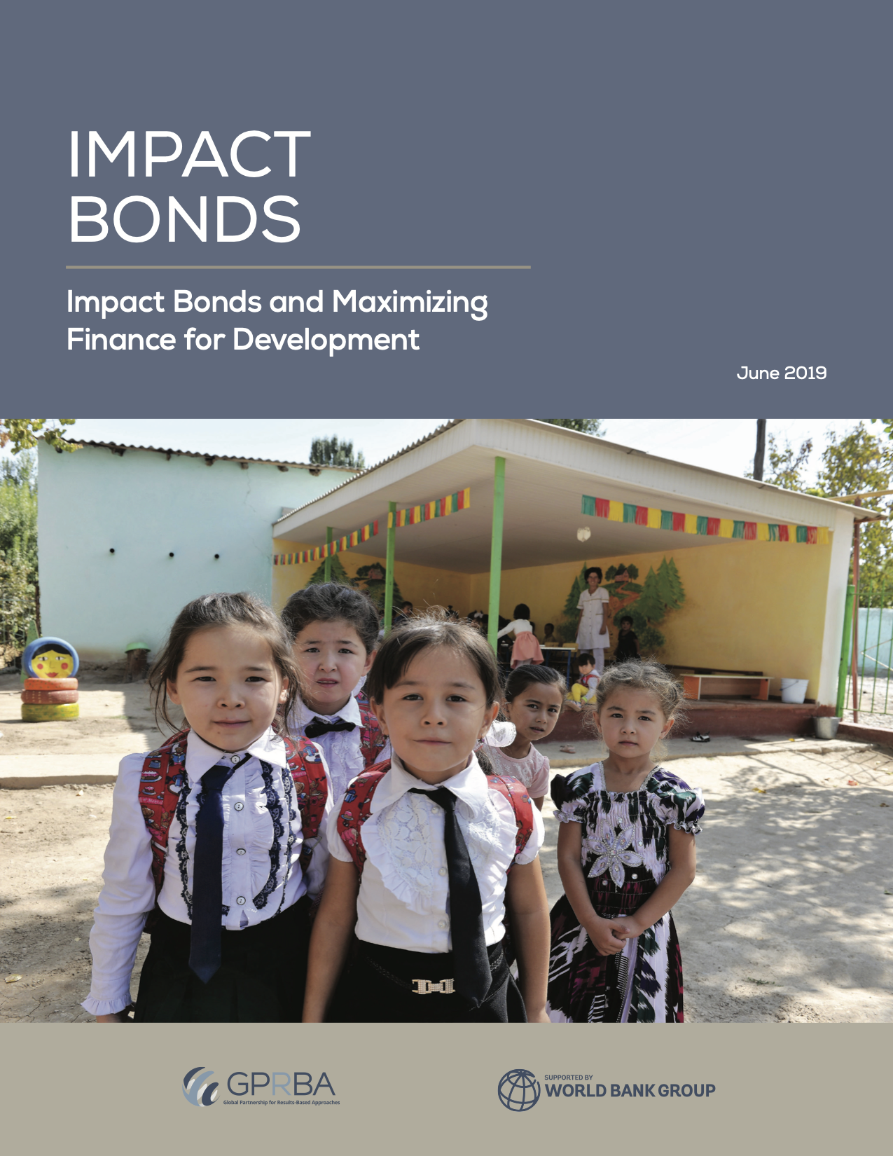 Impact Bonds and Maximizing Finance for Development