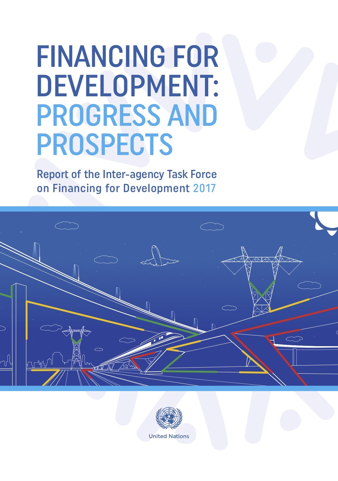 Financing for Development: Progress and Prospects