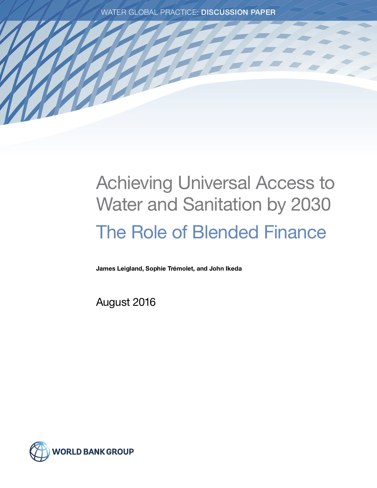 Achieving Universal Access to Water and Sanitation by 2030: The Role of Blended Finance