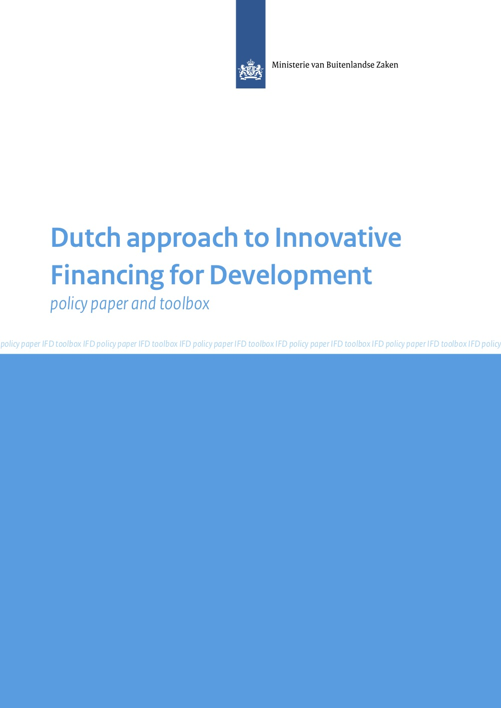 Dutch approach to Innovative Financing for Development: Policy Paper and Toolbox