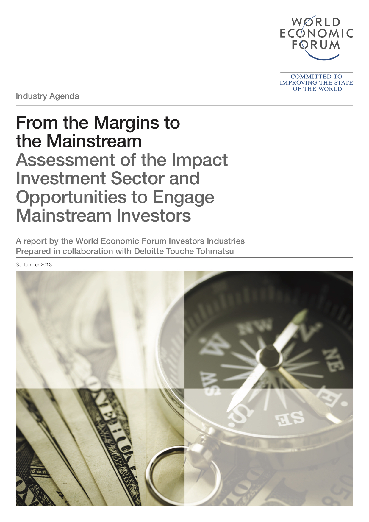 From the Margins to the Mainstream: Assessment of the Impact Investment Sector and Opportunities to Engage Mainstream Investors