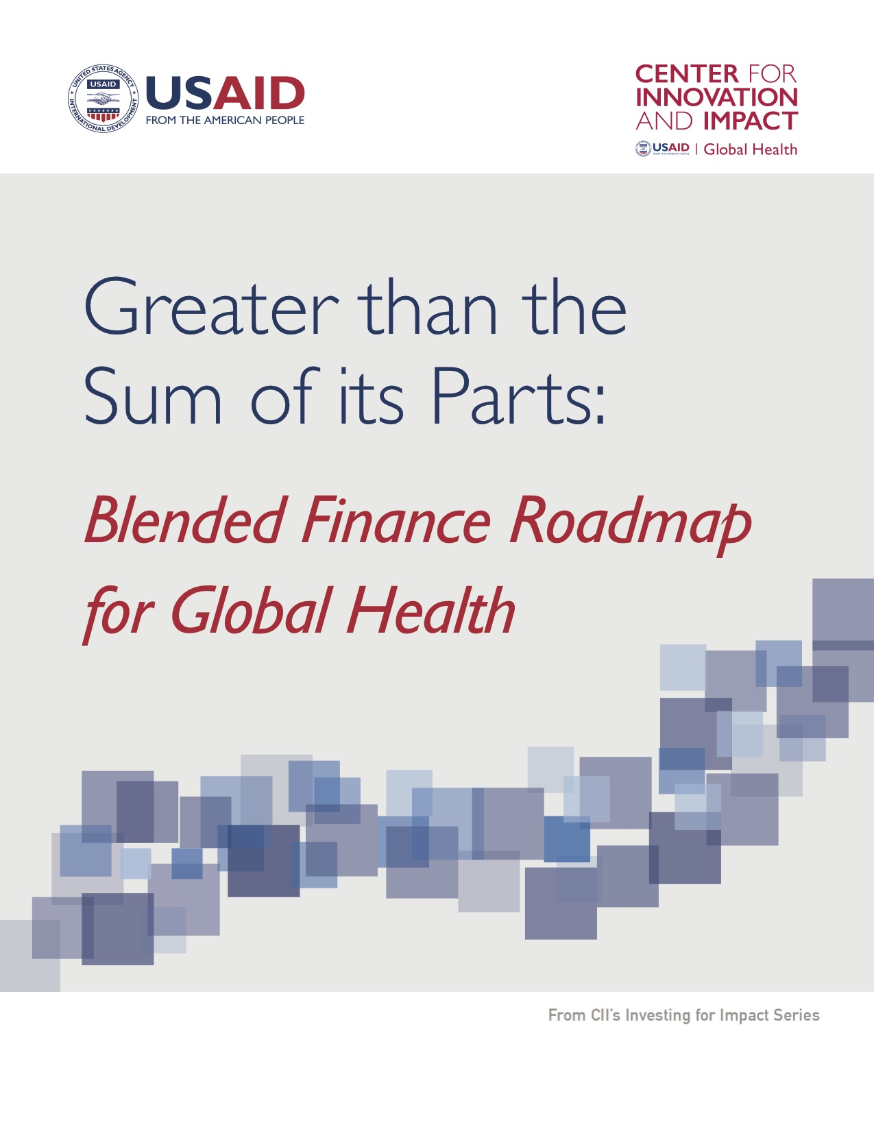 Greater than the Sum of its Parts: Blended Finance Roadmap for Global Health