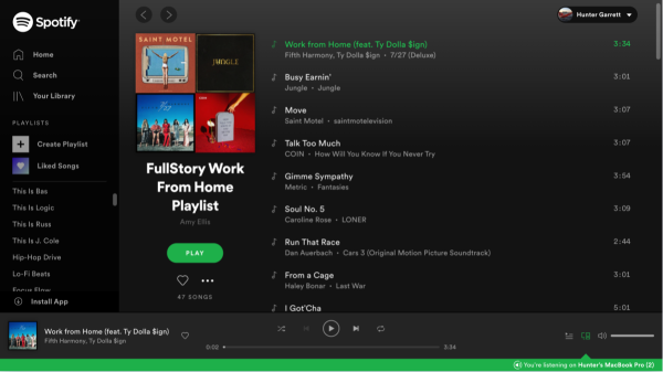 FullStory's work from home playlist on Spotify