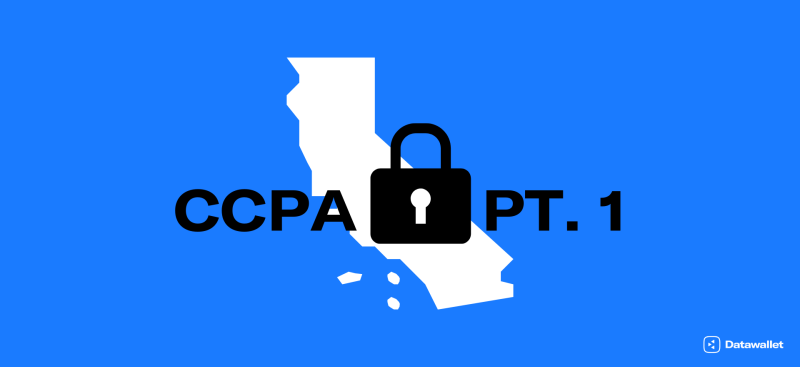 CCPA Compliance: 4 Things You Should Know - Part 1