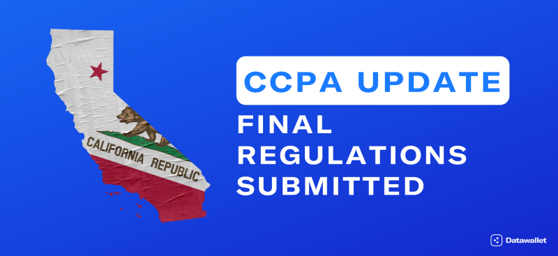 Final CCPA Regulations Submitted
