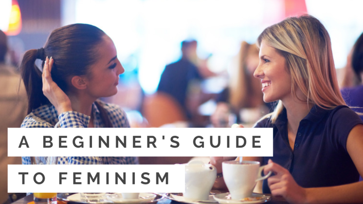 A Beginner's Guide to Feminism