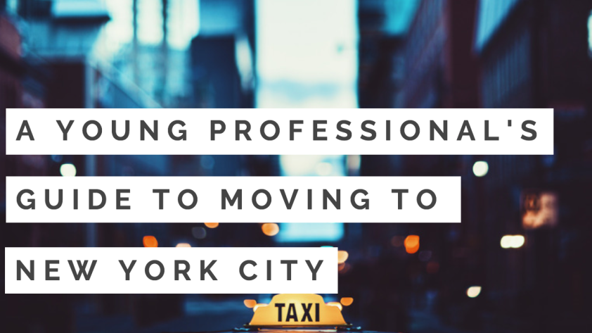 Young Professional's Guide to Moving to New York City