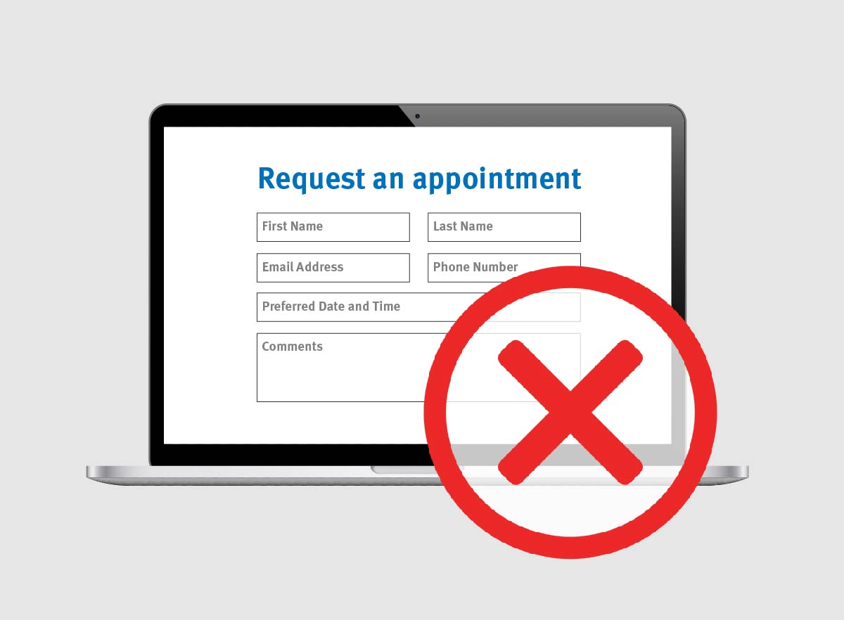 "Your patients don't want to ""request"" an appointment."