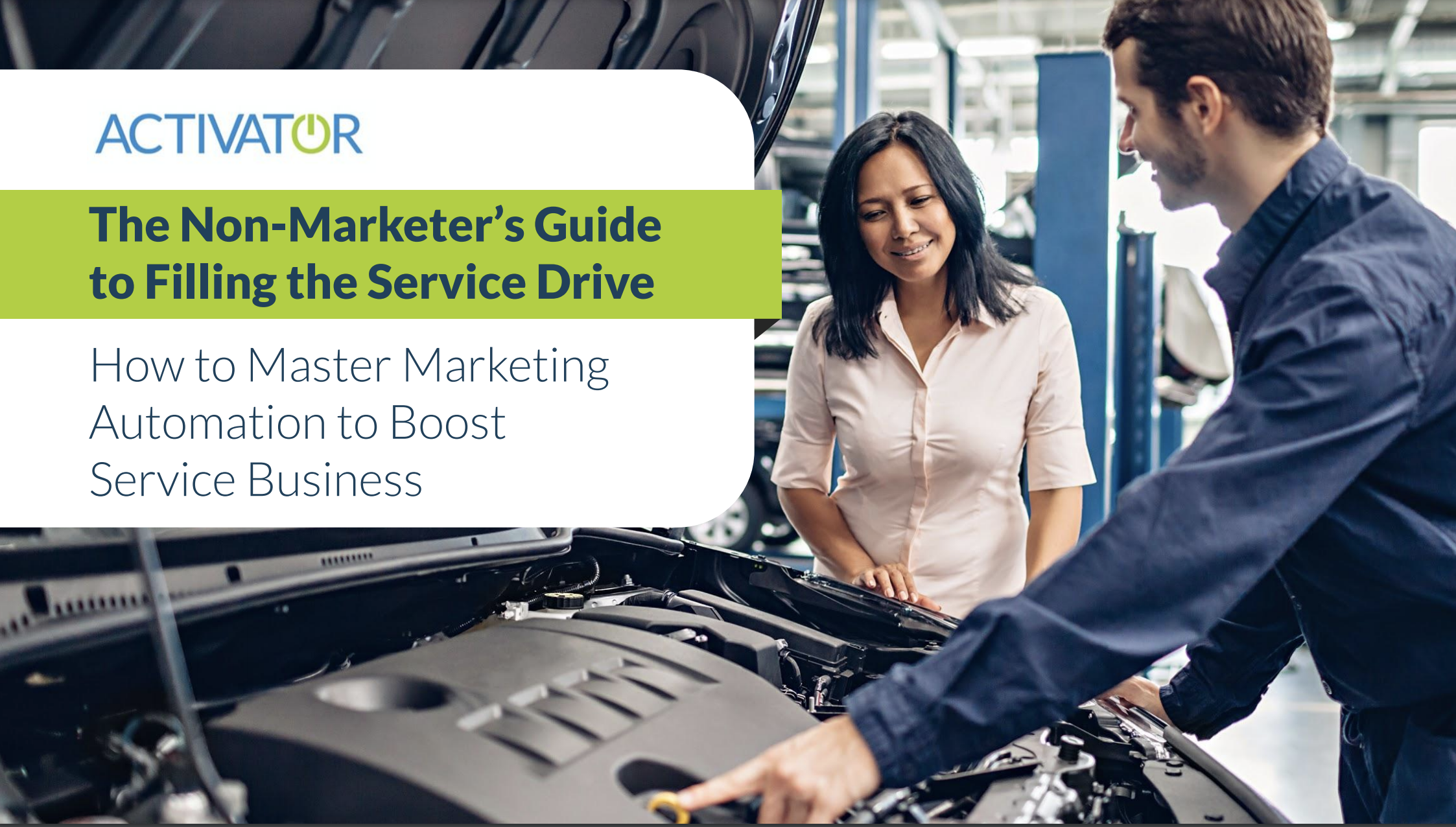 The Non-Marketer's Guide to Filling the Service Drive