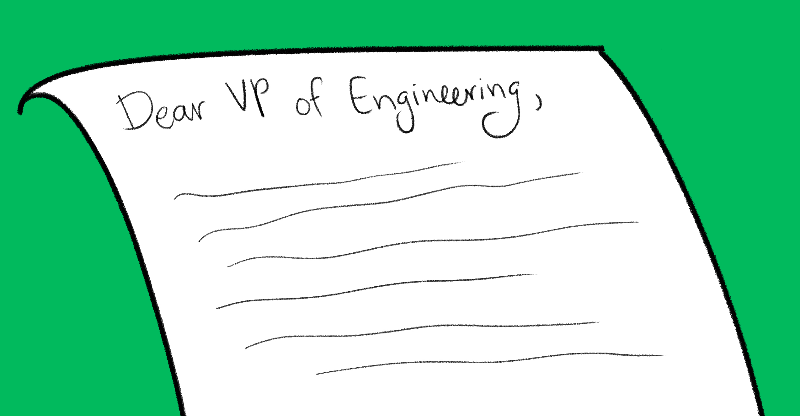 Dear VP of Engineering