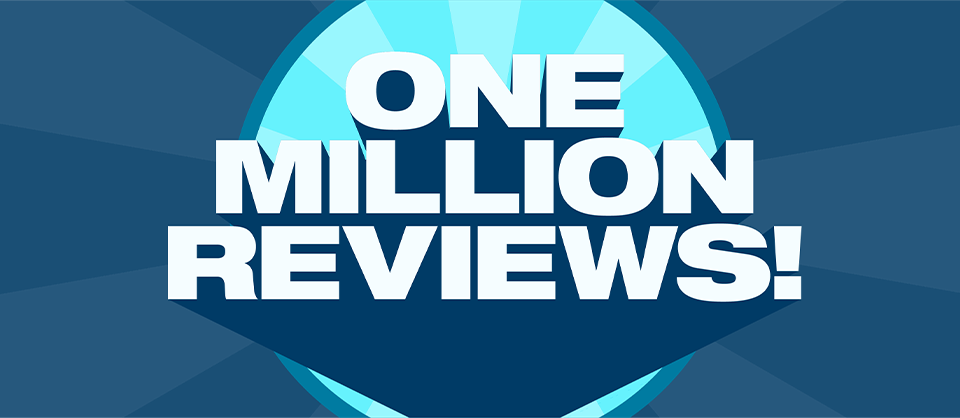 1 Million Reviews and Counting