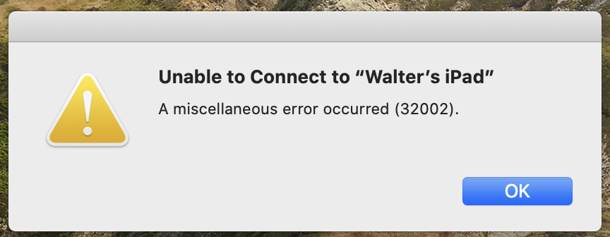macos-catalina-sidecar-error-32002-miscellaneous-error-occurred