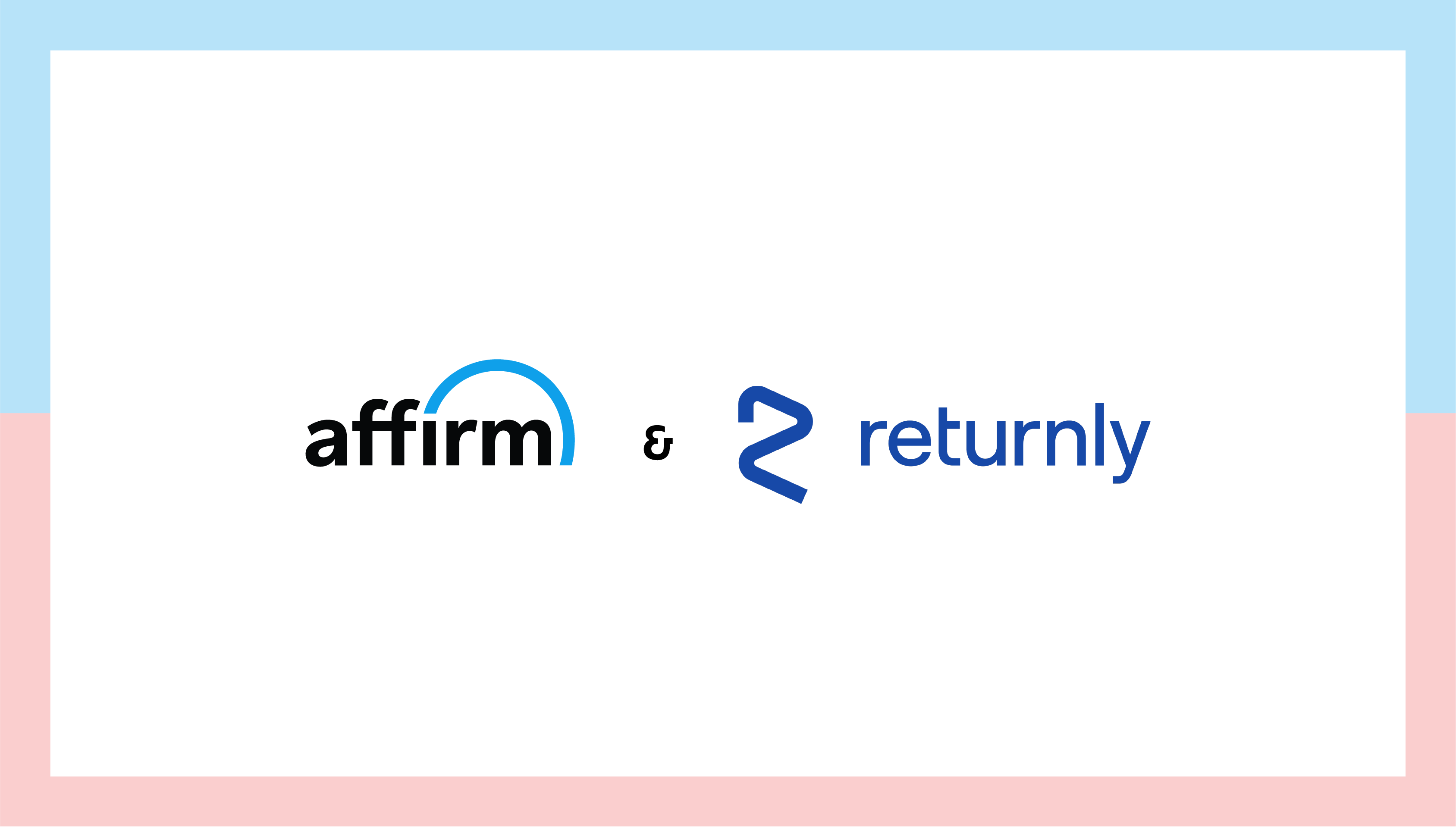 Affirm x Returnly
