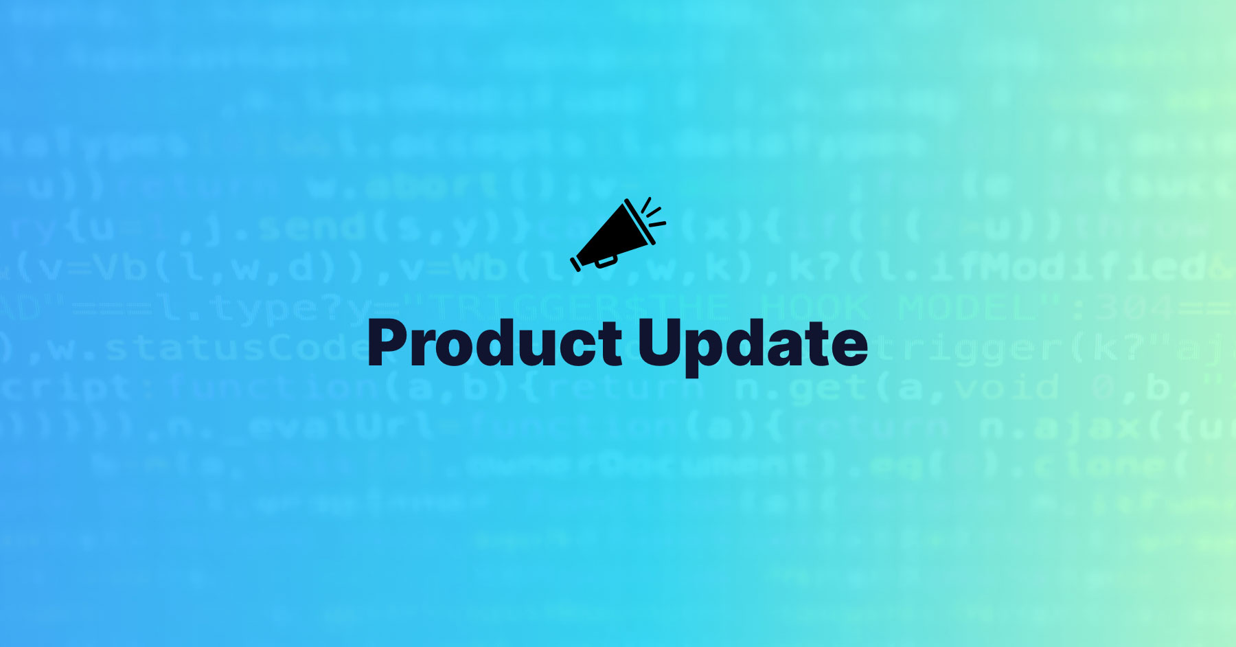 Product Update: May 2020