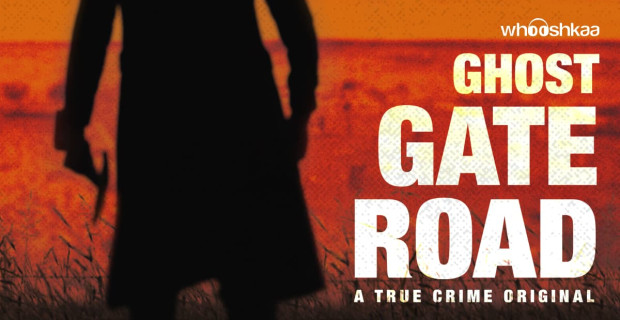 Blog post image: Whooshkaa Studios launches original true-crime podcast: Ghost Gate Road