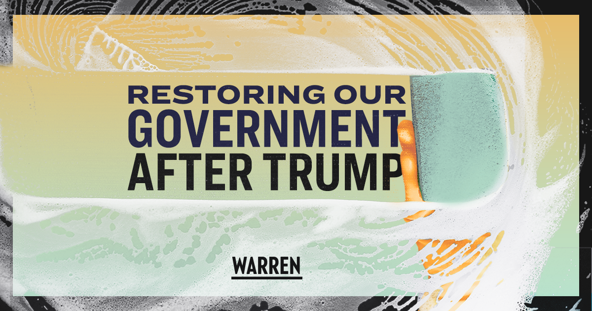 Restoring Integrity and Competence to Government After Trump | Elizabeth Warren