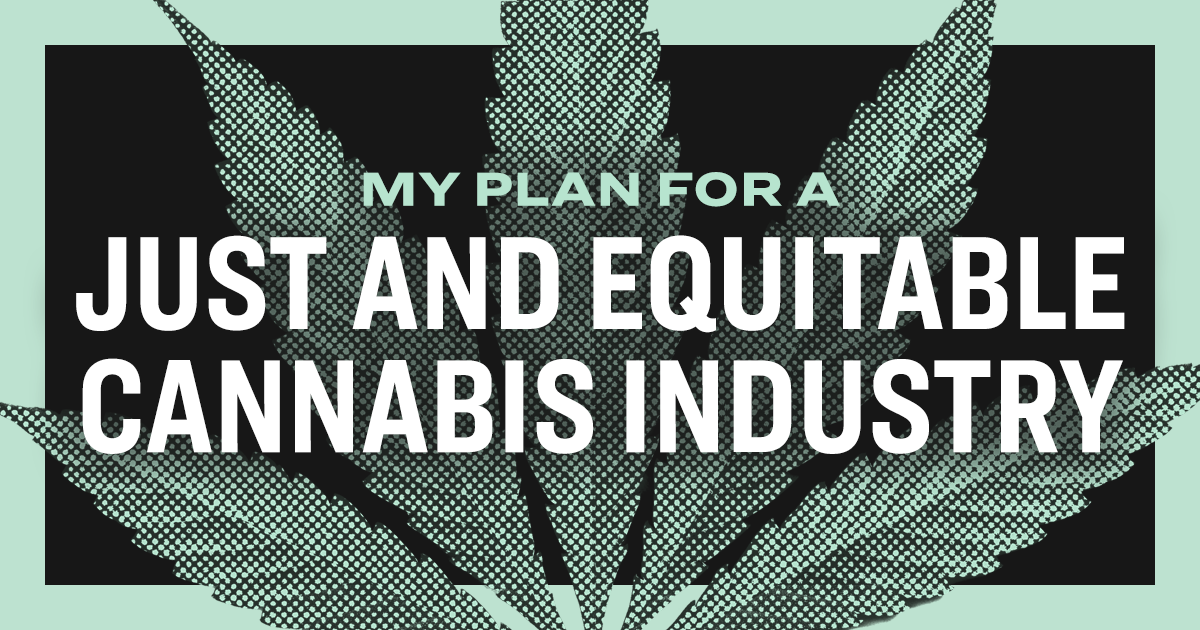 A Just and Equitable Cannabis Industry | Elizabeth Warren