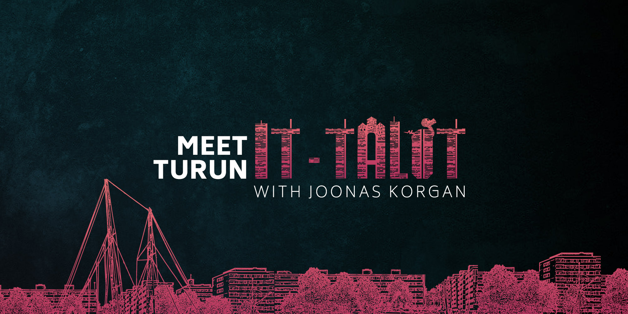 Meet Turun IT-talot