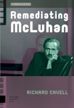 Remediating McLuhan