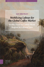 Mobilizing Labour for the Global Coffee Market