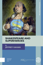 Shakespeare and Superheroes